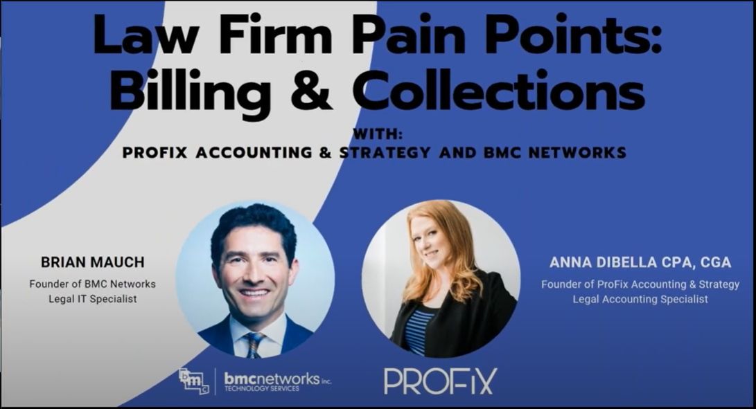 Webinar Recording: BMC Networks & ProFix – Managing Law Firm Pain Points – Billing & Collections